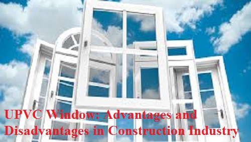 Upvc Window Advantages And Disadvantages In The Construction Industry Instant Quote In One Click From Multiple Sellers