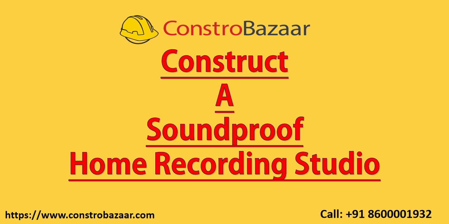 Construct Soundproof Room