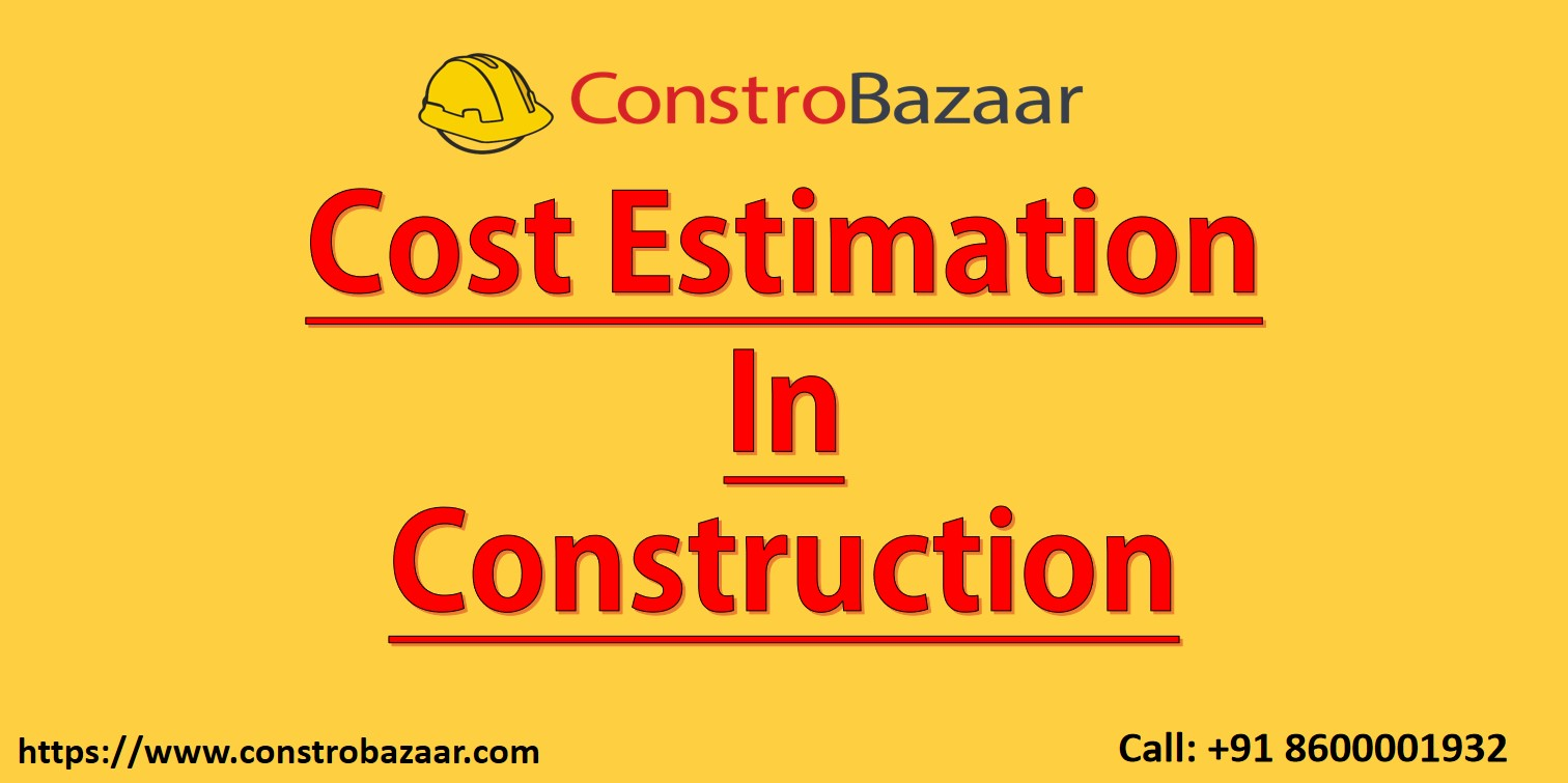 Cost Estimation In Construction