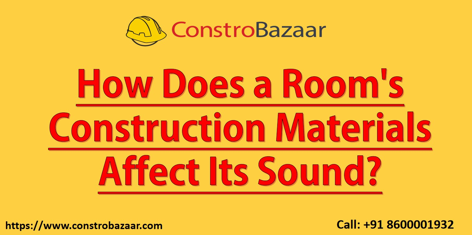 How Does a Room's Construction Materials Affect Its Sound