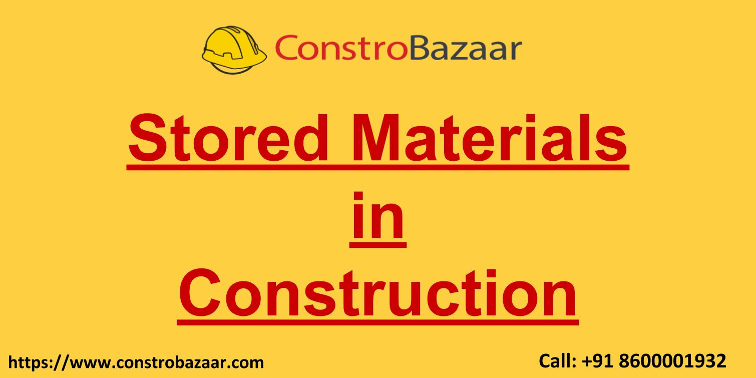 Stored Material In Construction