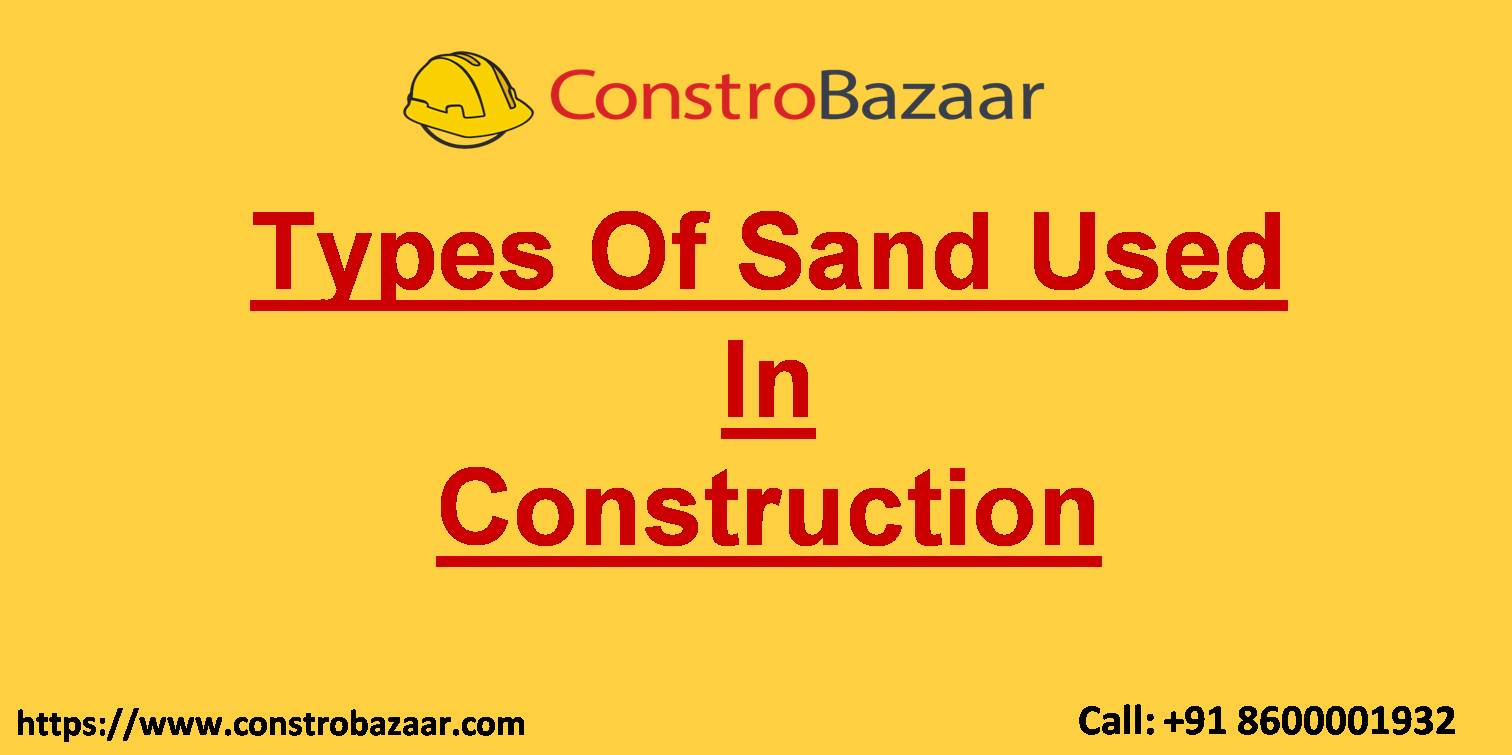 Types Of Sand Used In Construction Building Material Sell Online
