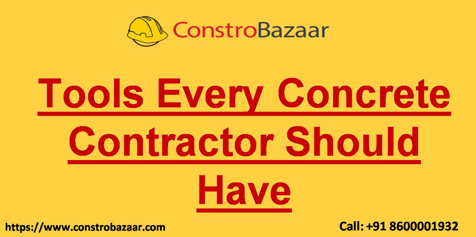 Tools Every Concrete Contractor Should Have