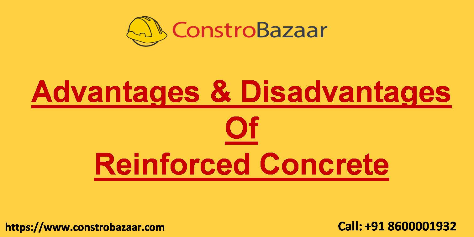 Advantages & Disadvantages Of Reinforced Concrete