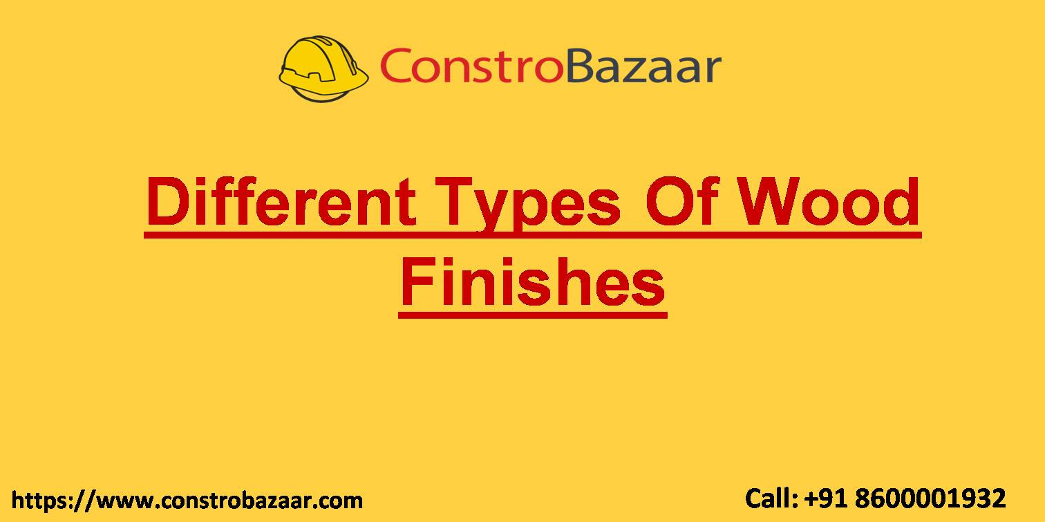 Different Types Of Wood Finishes