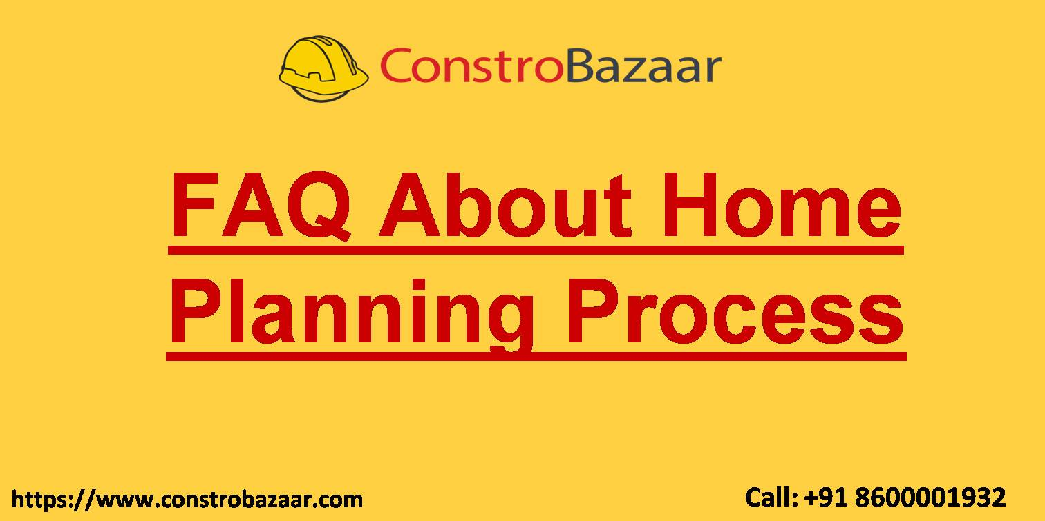 FAQ About Home Planning Process