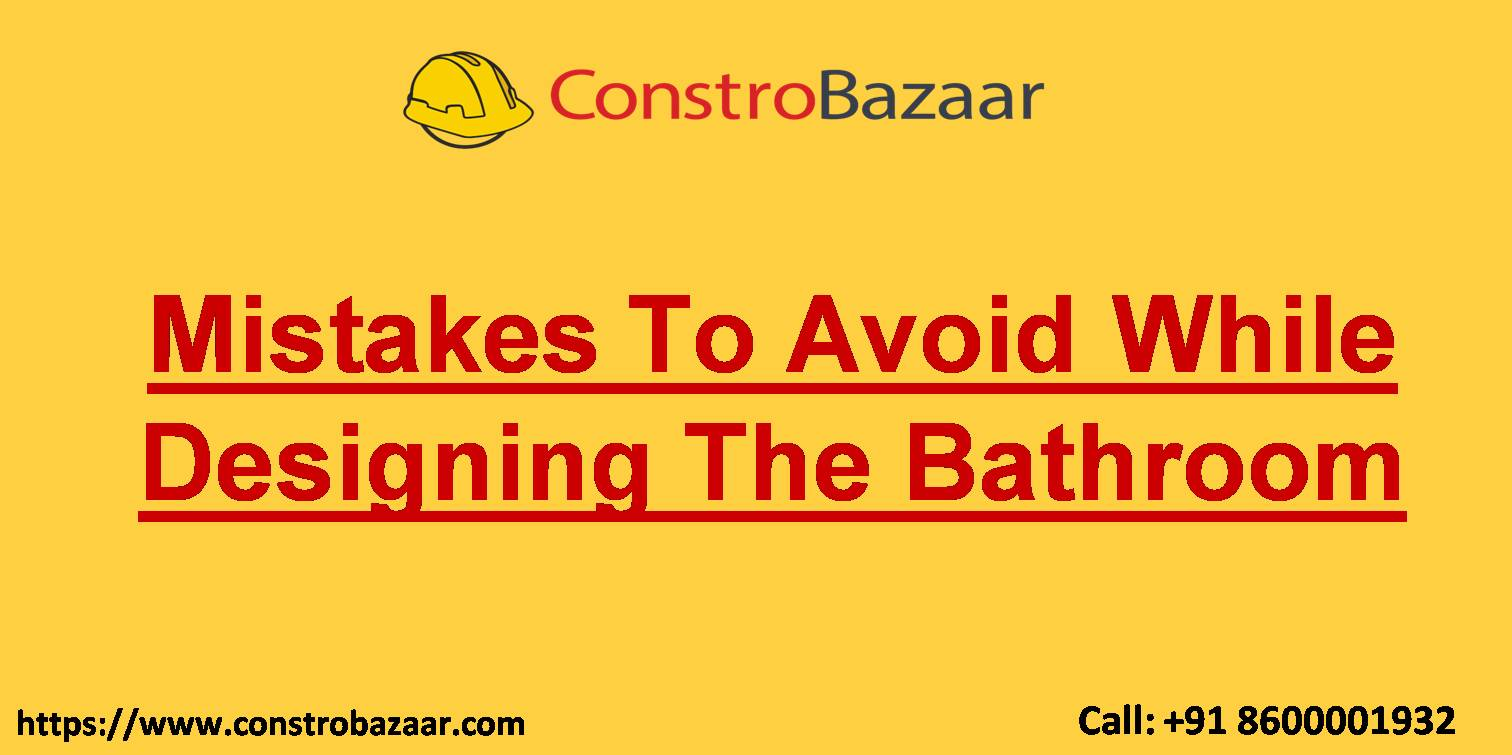 Mistakes To Avoid While Designing The Bathroom