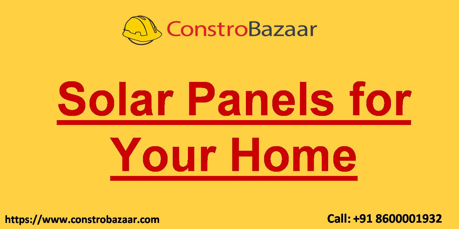 Solar Panels for Your Home