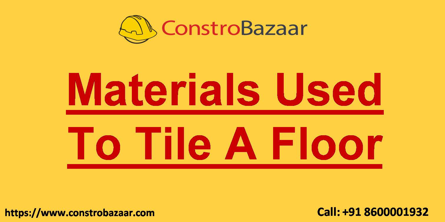 Materials Used To Tile A Floor