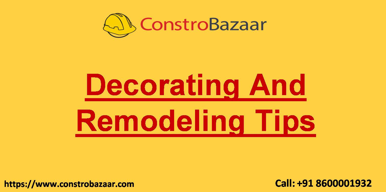 Decorating And Remodeling Tips
