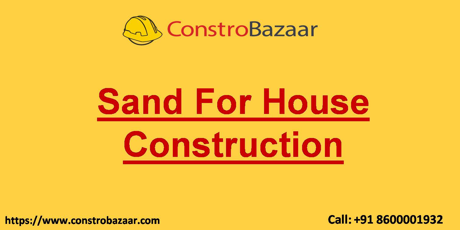 Sand For House Construction