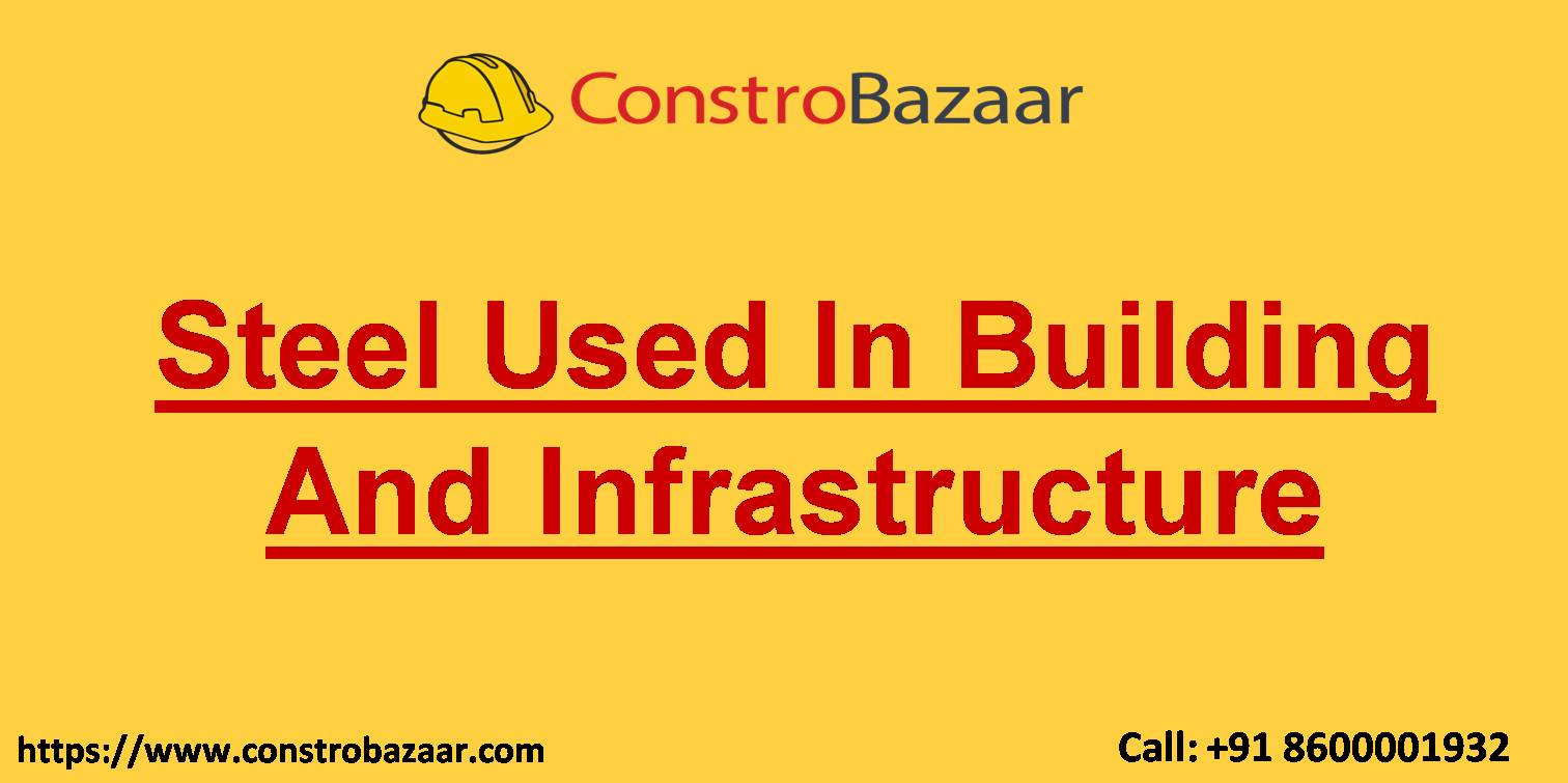 Steel Used In Building And Infrastructure