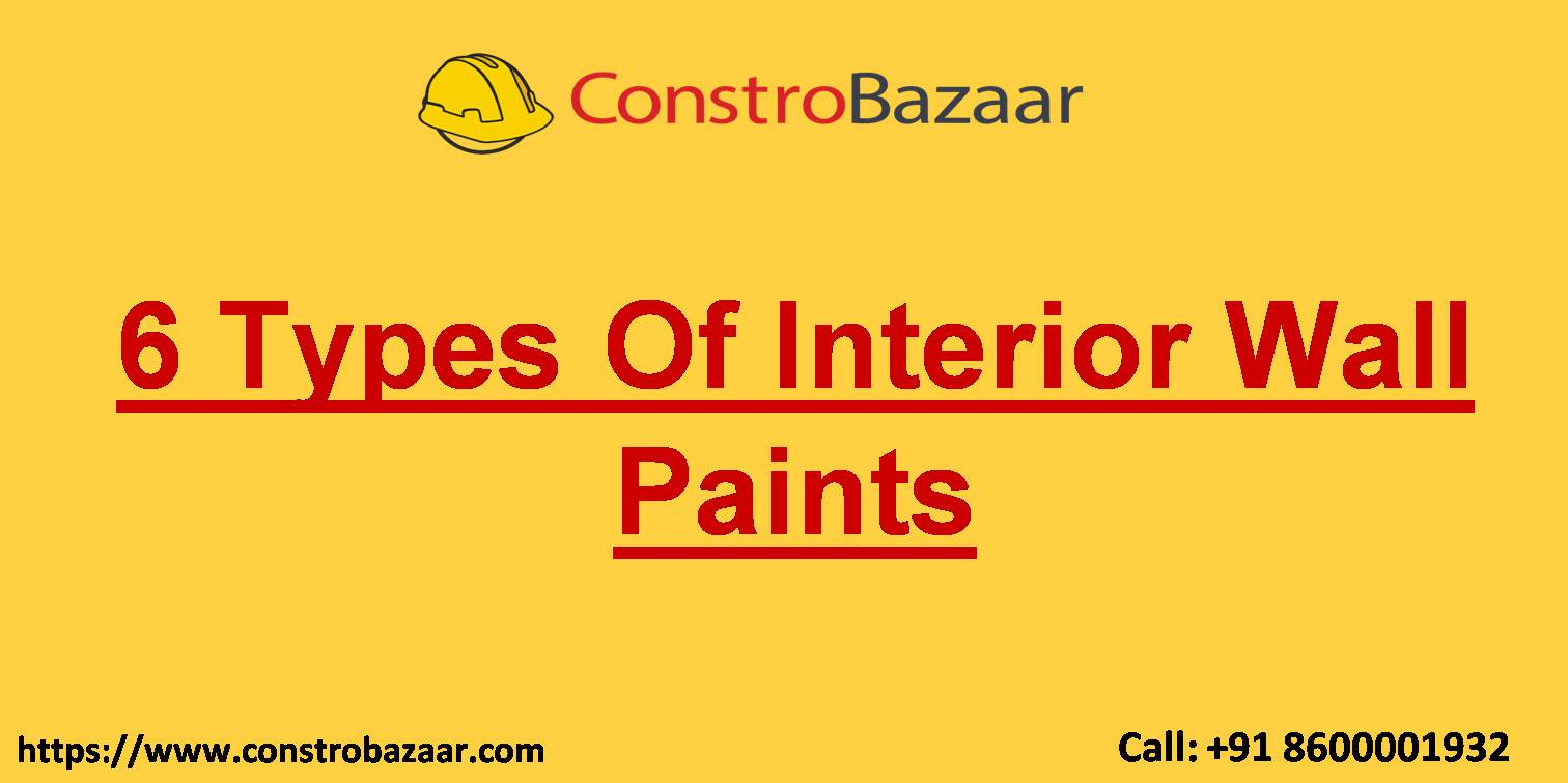 6 Types Of Interior Wall Paints