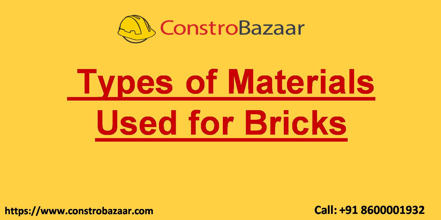 Types of Materials Used for Bricks
