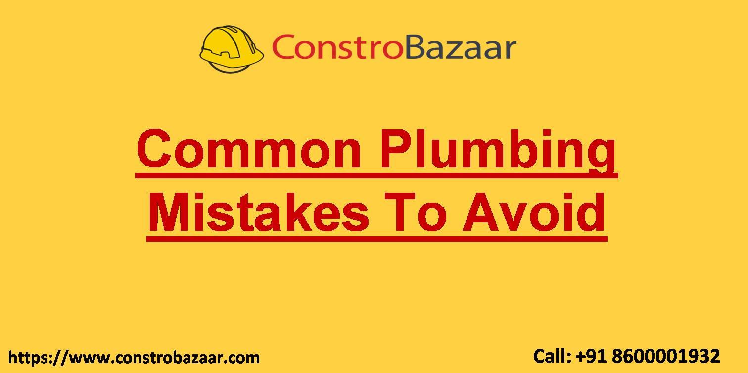 Common Plumbing Mistakes To Avoid