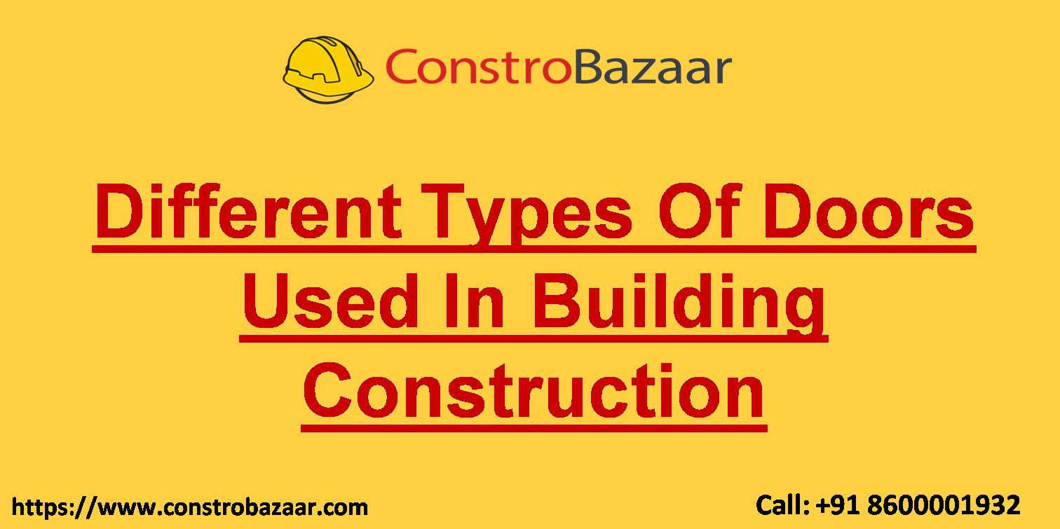 Different Types Of Doors Used In Building Construction