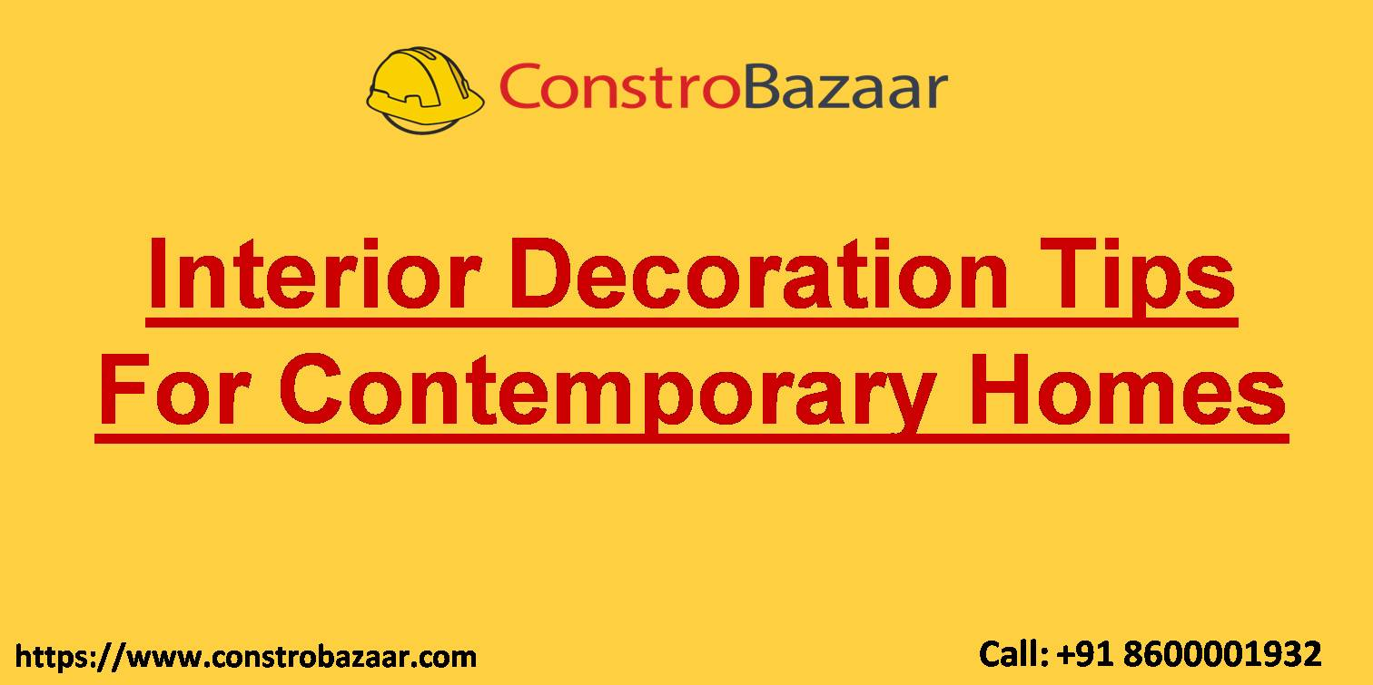 Interior Decoration Tips For Contemporary Homes