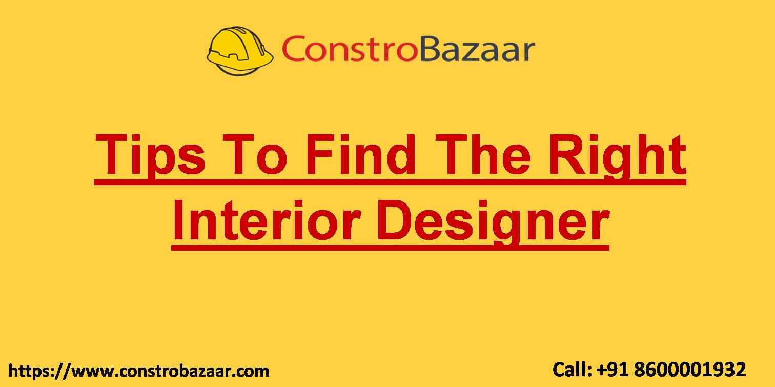 Tips To Find The Right Interior Designer